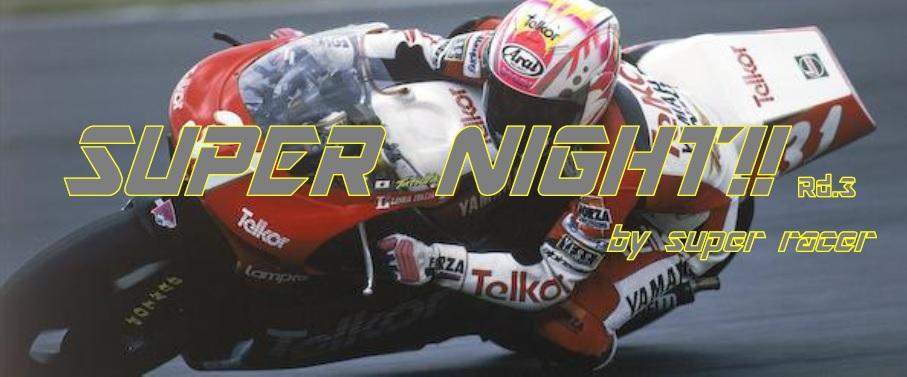 super-night-rd3_01